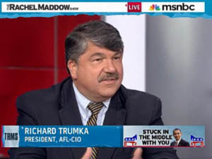 Click to watch Richard Trumka on The Rachel Maddow Show.